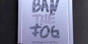 Ban the Fog